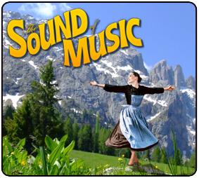 The SOUND OF MUSIC at Casa Mañana